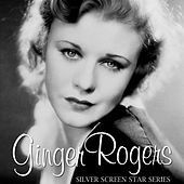 Silver Screen Star Series by Ginger Rogers