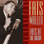 Fats At The Organ von Fats Waller
