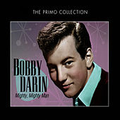 Mighty, Mighty Man by Bobby Darin