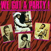 We Got A Party! de Various Artists