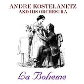 La Boheme de Andre Kostelanetz And His Orchestra