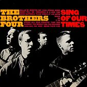 Sing Of Our Time de The Brothers Four