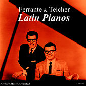 Latin Pianos by Ferrante and Teicher
