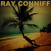 Ray Conniff by Ray Conniff