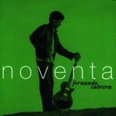 Noventa by Fernando Cabrera