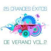 25 Grandes Éxitos de Verano Vol. 2 by Various Artists