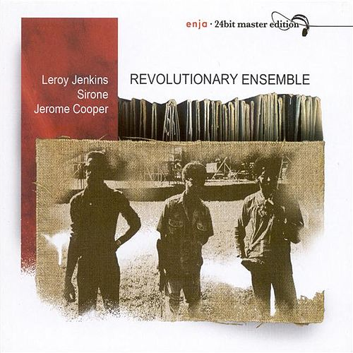 Revolutionary Ensemble by Revolutionary Ensemble