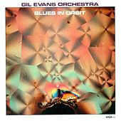 Gil Evans Orchestra: Blues in Orbit von Gil Evans