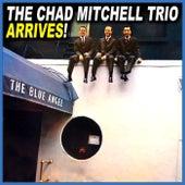 Arrives! di The Chad Mitchell Trio