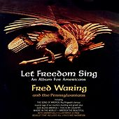 Let Freedom Sing de Fred Waring & His Pennsylvanians