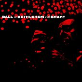 Ball At Bethlehem With Braff von Ruby Braff