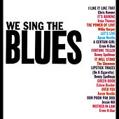 We Sing The Blues de Various Artists