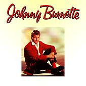 Johnny Burnette by Johnny Burnette