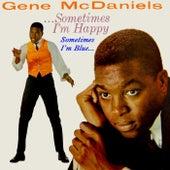 Sometimes I'm Happy, Sometimes I'm Blue de Gene McDaniels