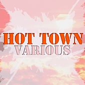 Hot Town by Various Artists