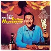Italian Houseparty by Lou Monte