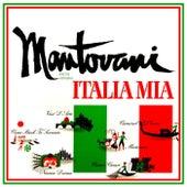 Italia Mia von Mantovani & His Orchestra