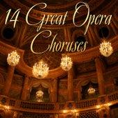 14 Great Opera Choirs von Various Artists