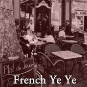 French Ye Ye, Vol. 3 von Various Artists