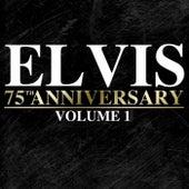 Elvis: 75th Anniversary Volume 1 by Elvis Presley