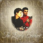 Anthology: The Everly Brothers de The Everly Brothers
