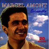 Escamillo... - 20 Succès de Marcel Amont