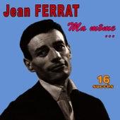 Ma môme... 16 Succès de Jean Ferrat