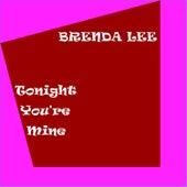 Tonight You're Mine de Brenda Lee