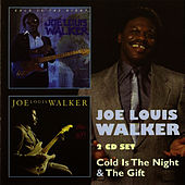 Cold Is the Night & The Gift by Joe Louis Walker