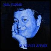 A Velvet Affair de Mel Tormè
