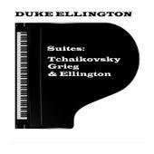 Suites - Tchaikovsky, Grieg & Ellington by Duke Ellington
