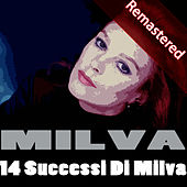 14 Successi Di Milva (Remastered) von Milva