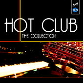Hot Club: The Collection de Various Artists