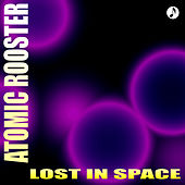 Lost in Space de Atomic Rooster