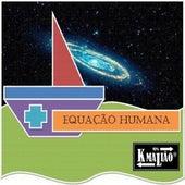 Equação Humana de Kmalião