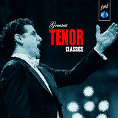 Greatest Tenor Classics von Various Artists