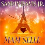 Mam'Selle by Sammy Davis, Jr.