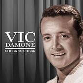 Cheek to Cheek von Vic Damone
