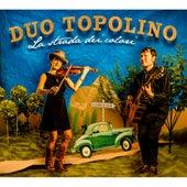 La strada dei colori von Duo Topolino