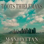 Manhattan von Toots Thielemans