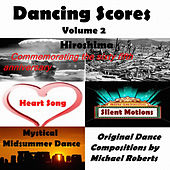 Dancing Scores - Volume 2 by Michael Roberts