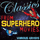 Classics from Superhero Movies de Various Artists