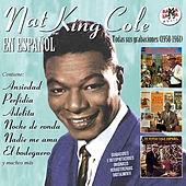 Nat King Cole en Español. Todas Sus Grabaciones (1958-1961) by Nat King Cole