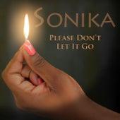 Please Don't Let It Go de Sonika