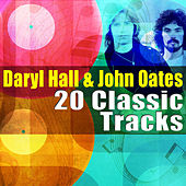 Daryl Hall & John Oats - 20 Classic Tracks by Hall & Oates