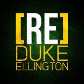 [RE]découvrez Duke Ellington by Duke Ellington