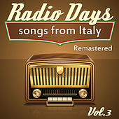 Radio Days Songs From Italy Vol. 3 von Various Artists
