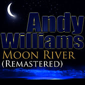 Moon River (Remastered) van Andy Williams