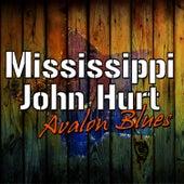 Avalon Blues by Mississippi John Hurt