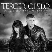 Lo Que El Viento Me Enseño (Deluxe Version) de Tercer Cielo